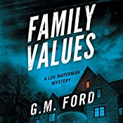 Family Values: A Leo Waterman Mystery | G. M. Ford