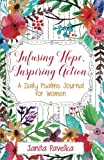 Infusing Hope, Inspiring Action: A Daily Psalms Journal for Women