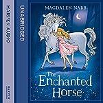 The Enchanted Horse | Magdalen Nabb