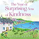The Year of Surprising Acts of Kindness Audiobook by Laura Kemp Narrated by Lowri Walton