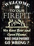 Firepit Sign - ''WELCOME TO OUR FIREPIT'' Heavy Duty Durable Firepit Signs, Firepit Welcome Signs Decor for Indoor & Outdoor Use, Large 12 x 16 Aluminum Signs For Firepit -by Covers & All