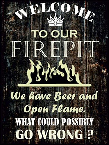 Firepit Sign - ''WELCOME TO OUR FIREPIT'' Heavy Duty Durable Firepit Signs, Firepit Welcome Signs Decor for Indoor & Outdoor Use, Large 12 x 16 Aluminum Signs For Firepit -by Covers & All by COVERS & ALL