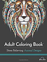Stress Relieving Animal Designs: Adult Coloring Book