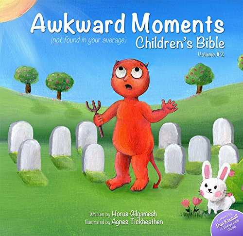 Awkward Moments (Not Found In Your Average) Children's Bible - Vol. 2