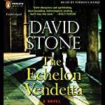 The Echelon Vendetta: A Novel | David Stone