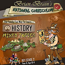 Brian Brain's National Curriculum KS2 Y6 History Mixed Topics