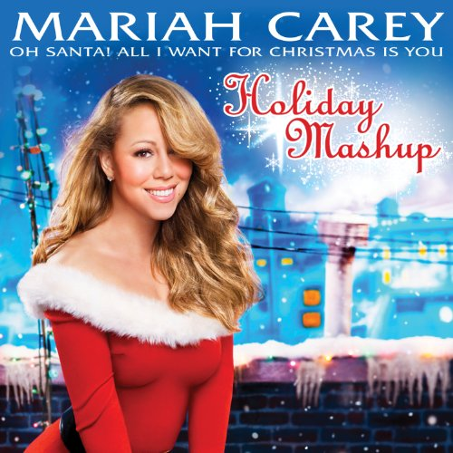 Oh Santa! All I Want For Christmas Is You (Holiday Mashup) by Mariah Carey on Amazon Music ...