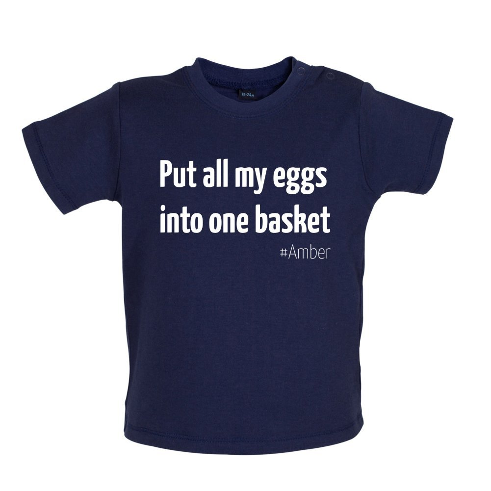 Baby//Toddler T-Shirt All My Eggs in One Basket 3-24 Months