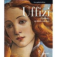 Uffizi gallery. Art, history, collections. Ediz. illustrata (Atlanti