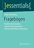 Fragebögen: Fundierte Konstruktion, sachgerechte Anwendung und aussagekräftige Auswertung (essentials)