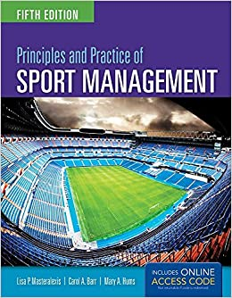 Amazon Fr Principles And Practice Of Sport Management