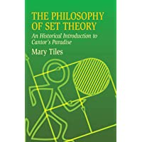 The Philosophy of Set Theory: An (Dover Books