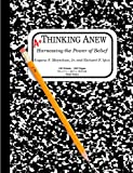 Download Thinking Anew: Harnessing the Power of Belief in PDF ePUB Free Online