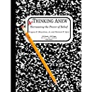 Thinking Anew: Harnessing the Power of Belief