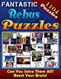 Fantastic Rebus Puzzles: Rebus Puzzle Books: Can You Solve All the Rebus Puzzles (Plexers)? Really?