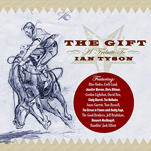 The Gift: A Tribute To Ian Tyson