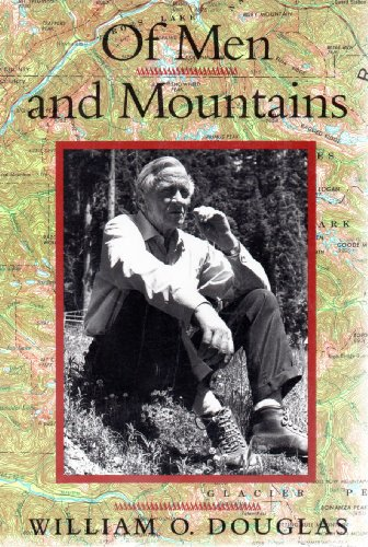 Of Men And Mountains by William O. Douglas
