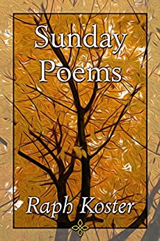 Sunday Poems by [Koster, Raph]