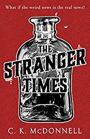 The Stranger Times por C. K. McDonnell