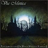 Testamentum by Via Mistica (2006-10-02)