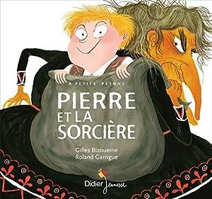 """Afficher """"Pierre et la sorcière"""""""