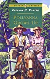 Pollyanna Grows Up, Eleanor H. Porter, 0140367586
