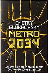 Metro 2034 (METRO by Dmitry Glukhovsky) (Volume 2) Paperback