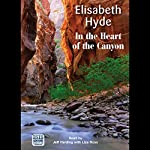 In the Heart of the Canyon | Elisabeth Hyde