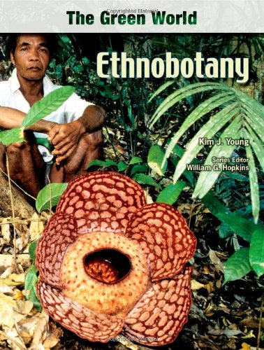 Ethnobotany (The Green World) pdf