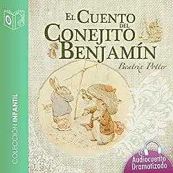 El cuento del conejo Benjamín [The Tale of Benjamin Bunny]