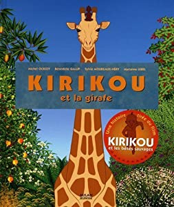 "Afficher ""Kirikou et la girafe"""