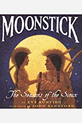 Moonstick: The Seasons of the Sioux (Trophy Picture Books (Paperback)) Paperback