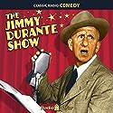 The Jimmy Durante Show Radio/TV Program by Jimmy Durante Narrated by Jimmy Durante, Lucille Ball, Arthur Treacher