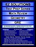 EZ Solutions - Test Prep Series - Math Review - Geometry - GRE, Punit Raja SuryaChandra, 1605621641