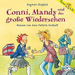 Conni, Mandy und das große Wiedersehen (Conni & Co 6)