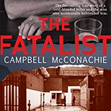 The Fatalist Audiobook by Campbell McConachie Narrated by Neil Pigot