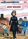 """Afficher """"Les Tuniques Bleues n° 54 Miss Walker"""""""