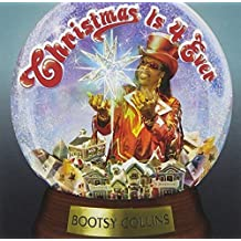 Christmas Is 4 Ever by Bootsy Collins (2006-10-31)