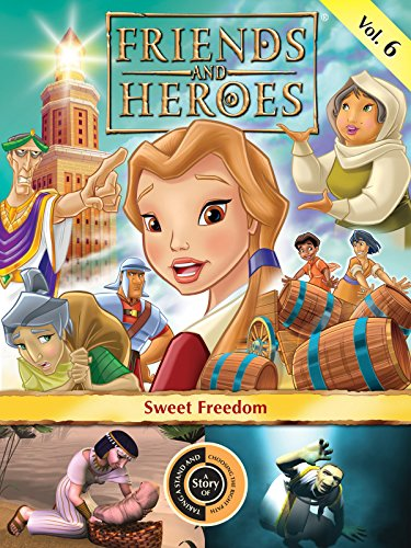 Friends and Heroes, Volume 6 - Sweet Freedom (Saul On The Road To Damascus For Kids)
