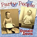 Party People Audiobook by Donald Davis Narrated by  August House