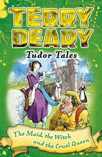 Download for free Tudor Tales: The Maid, the Witch and the Cruel Queen