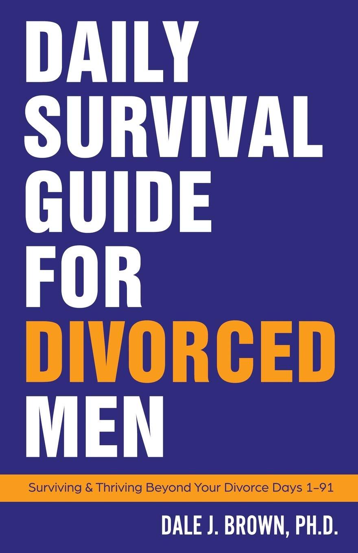A practical guide: surviving divorce for christian men kindle.
