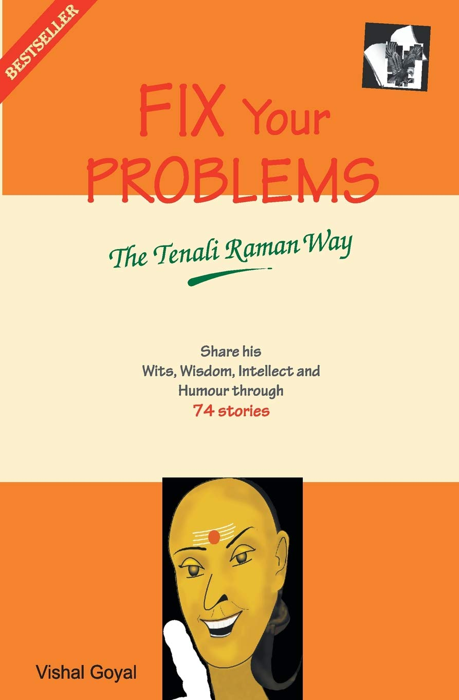 Buy Fix Your Problems - The Tenali Raman Way: Seek Solutions