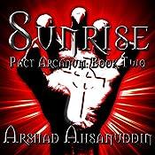 Sunrise: Pact Arcanum, Book 2   Arshad Ahsanuddin