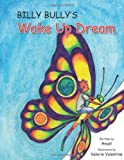 Billy Bully's Wake up Dream, Anael Harpaz and Valerie Valentine, 1484020197