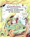 Crinkleroots Guide to Knowing Animal Habitats, Jim Arnosky, 0689835388