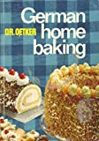 German Home Baking : Original German Cookies and Pastries