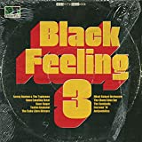 Black Feeling, Vol. 3