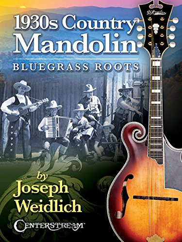 (1930s Country Mandolin: Bluegrass Roots)