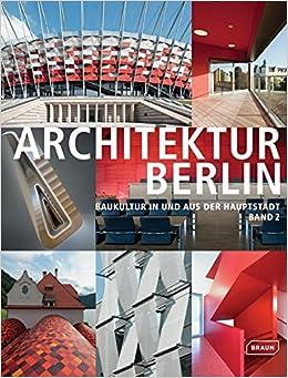 Architektur Berlin Bd 2 Baukultur In Und Aus Der Hauptstadt